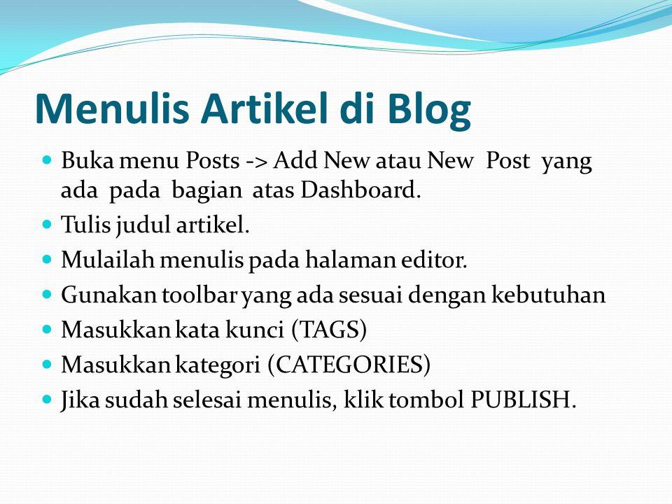 Settings, adalah menu pengaturan blog Anda.  General, setting umum seperti judul blog Anda.  Writing, setting yang berhubungan dengan tulisan Anda