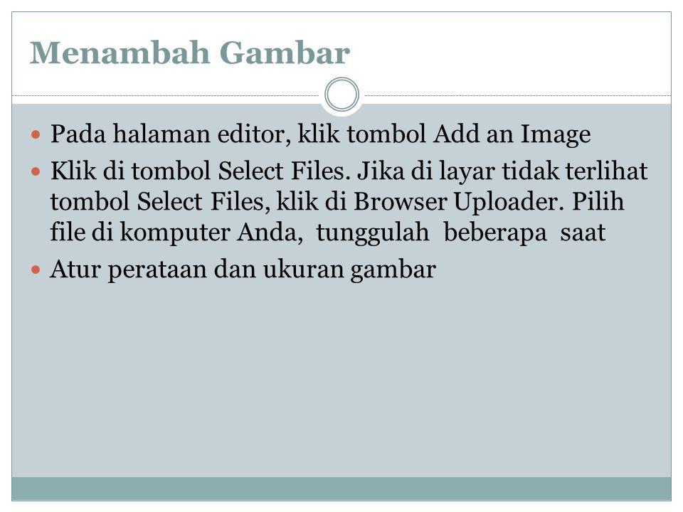 Menulis Artikel di Blog Buka menu Posts -> Add New atau New Post yang ada pada bagian atas Dashboard. Tulis judul artikel. Mulailah menulis pada halam