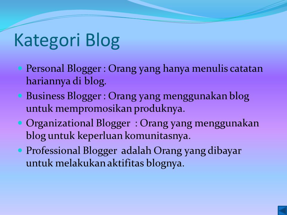 Kekuatan blog dalam pendidikan Isinya bisa luas menyangkut banyak hal pengajaran Bisa dijadikan ajang belajar menulis untuk menuangkan ide Bukti porto