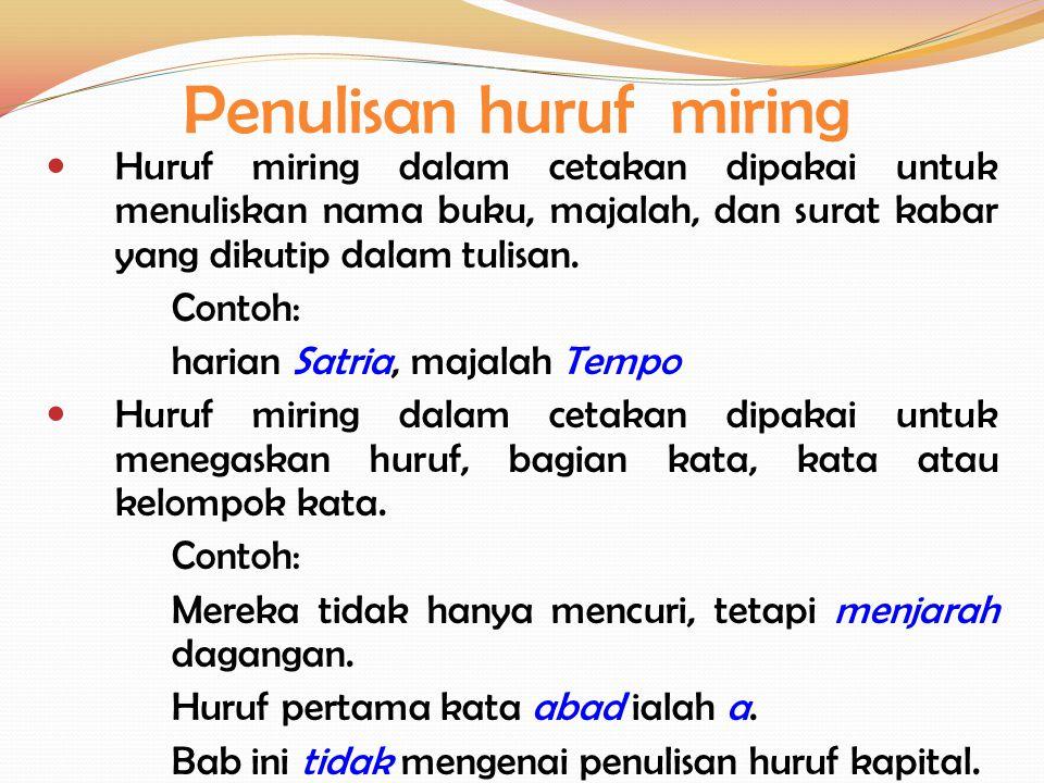 Penulisan Bentuk Singkat, Singkatan, dan Akronim Bentuk singkat adalah bentuk pendek yang diambil dari bentuk lengkapnya.