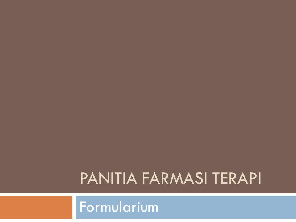 PANITIA FARMASI TERAPI Formularium