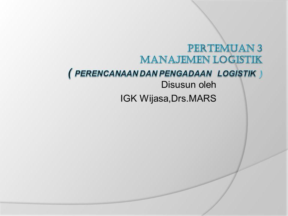 Disusun oleh IGK Wijasa,Drs.MARS