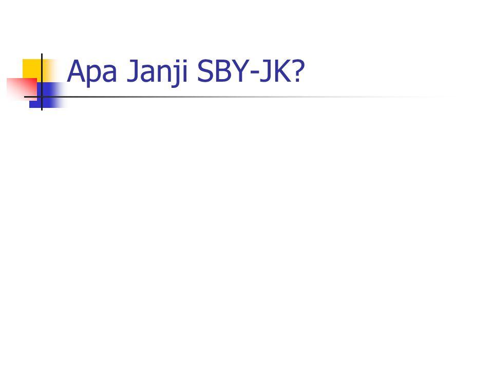 Apa Janji SBY-JK?