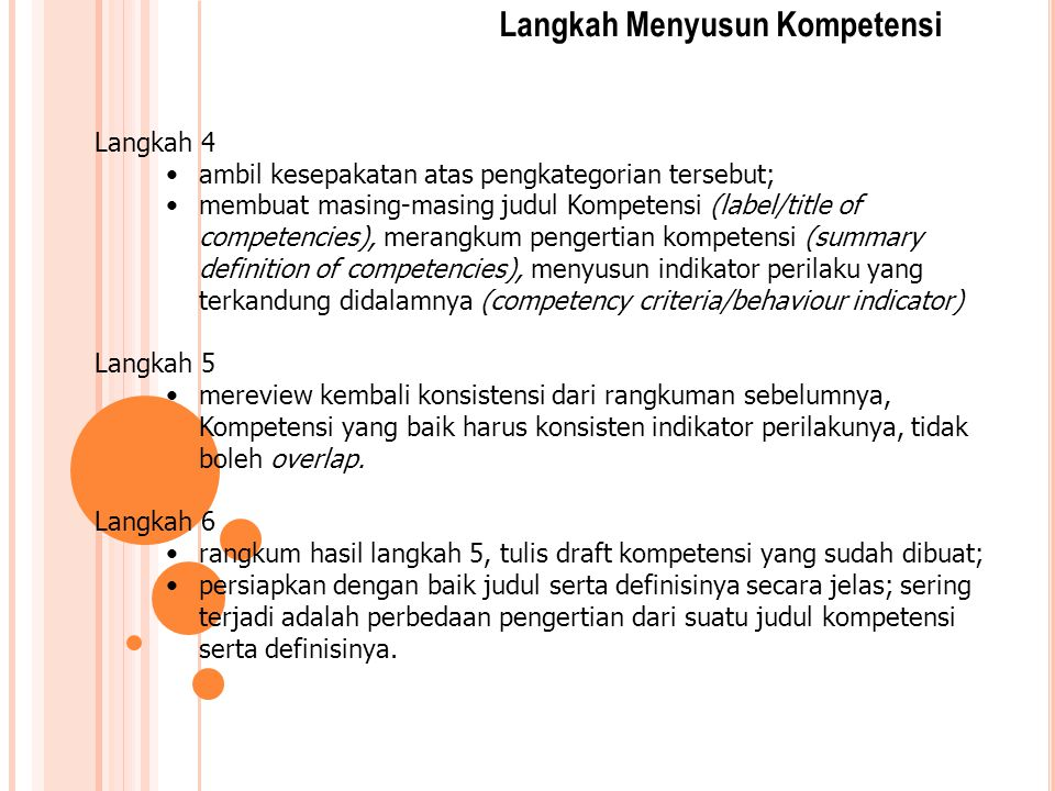 Langkah 4 ambil kesepakatan atas pengkategorian tersebut; membuat masing-masing judul Kompetensi (label/title of competencies), merangkum pengertian k