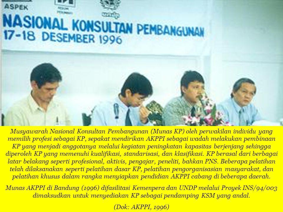 Musyawarah Nasional Konsultan Pembangunan (Munas KP) oleh perwakilan individu yang memilih profesi sebagai KP, sepakat mendirikan AKPPI sebagai wadah