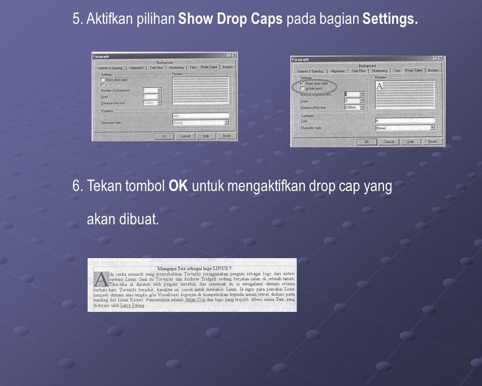 5. Aktifkan pilihan Show Drop Caps pada bagian Settings.