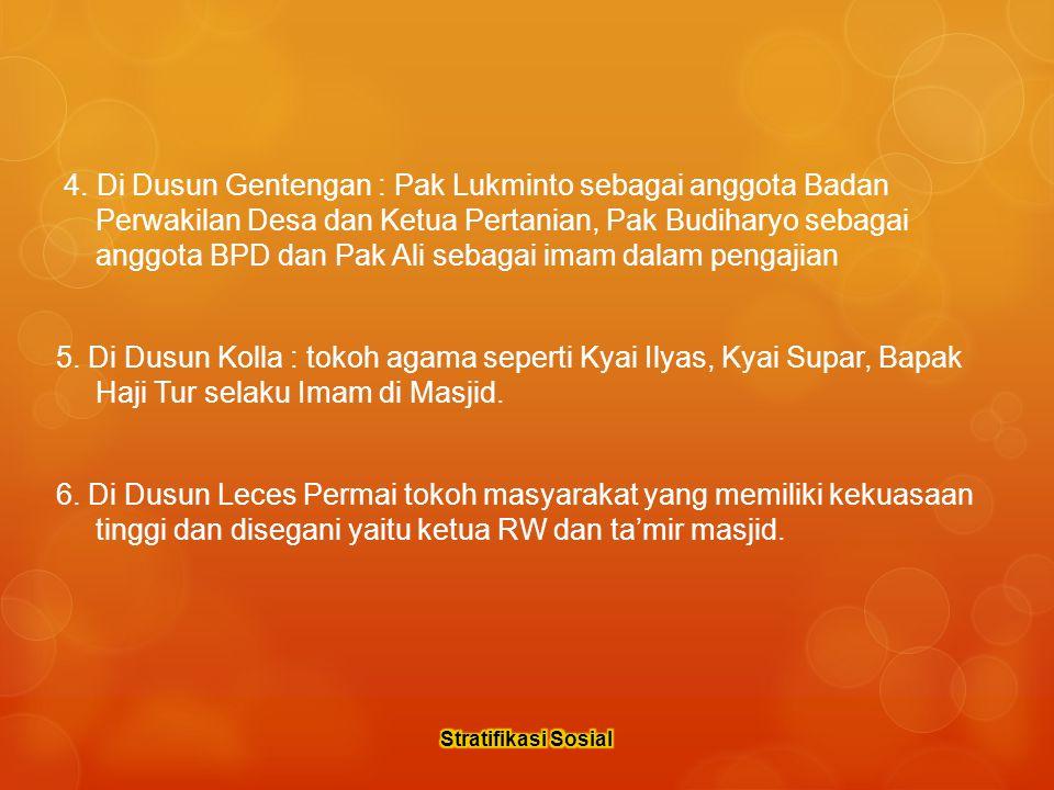  Dusun Gulgulan : Rahmad Hidayatullah (ketua RT 1), Hadrawi / Saudah (ketua RT 2), Umar (ketua RT 3), Suliyati (ketua RT 4), Nurul (ketua RT 5), Sutinggal/Yuswaningsih (ketua RT 6), M.