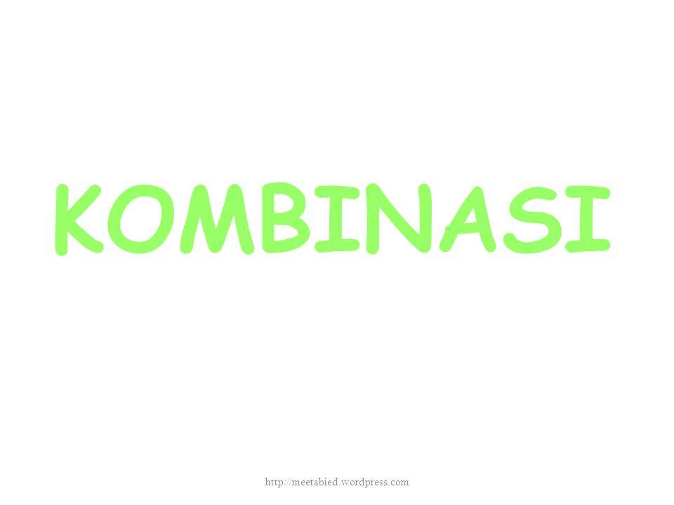 KOMBINASI http://meetabied.wordpress.com