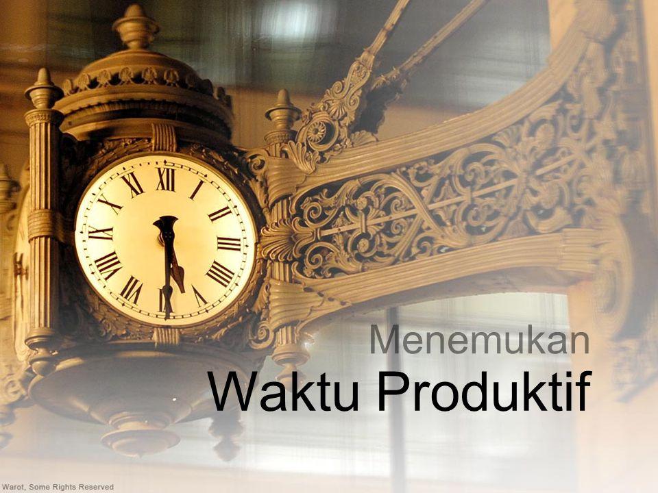 Menemukan Waktu Produktif