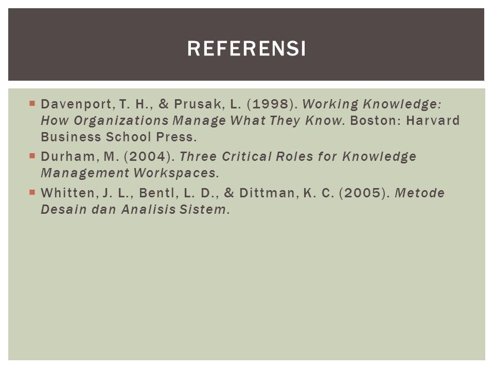  Davenport, T. H., & Prusak, L. (1998).