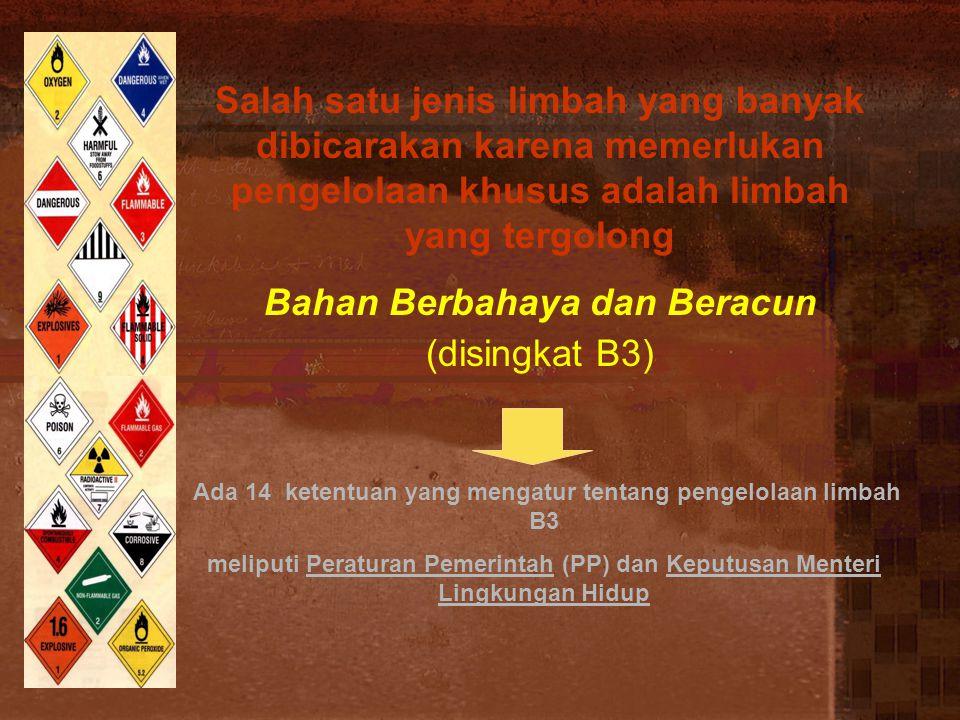 LIMBAH B3 MENURUT PP.18 / 1999 jo PP No.