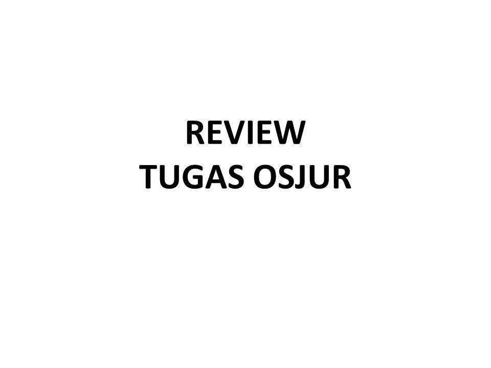 REVIEW TUGAS OSJUR