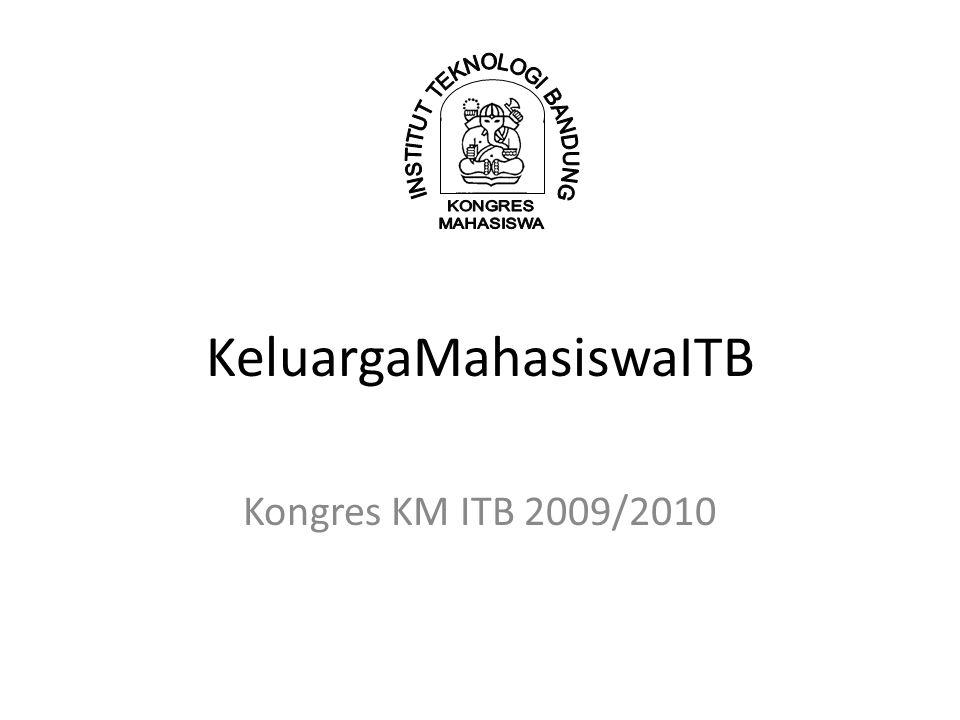 KeluargaMahasiswaITB Kongres KM ITB 2009/2010