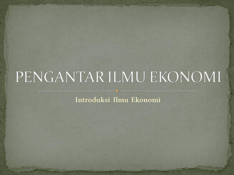 Introduksi Ilmu Ekonomi