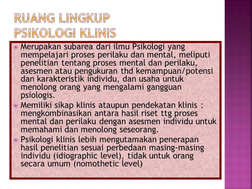  Psikiater,  Psychiatric social worker,  counseling psychologists,  school psychologists,  rehabilitation psychologists,  health psychologists,  dan profesi lain dalam bidang kesehatan mental