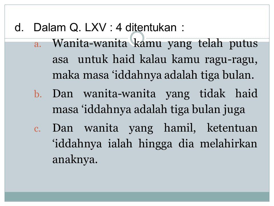 Bagian Keempat Mut'ah Pasal 158 Mut'ah wajib diberikan oleh bekas suami dengan syarat : a.