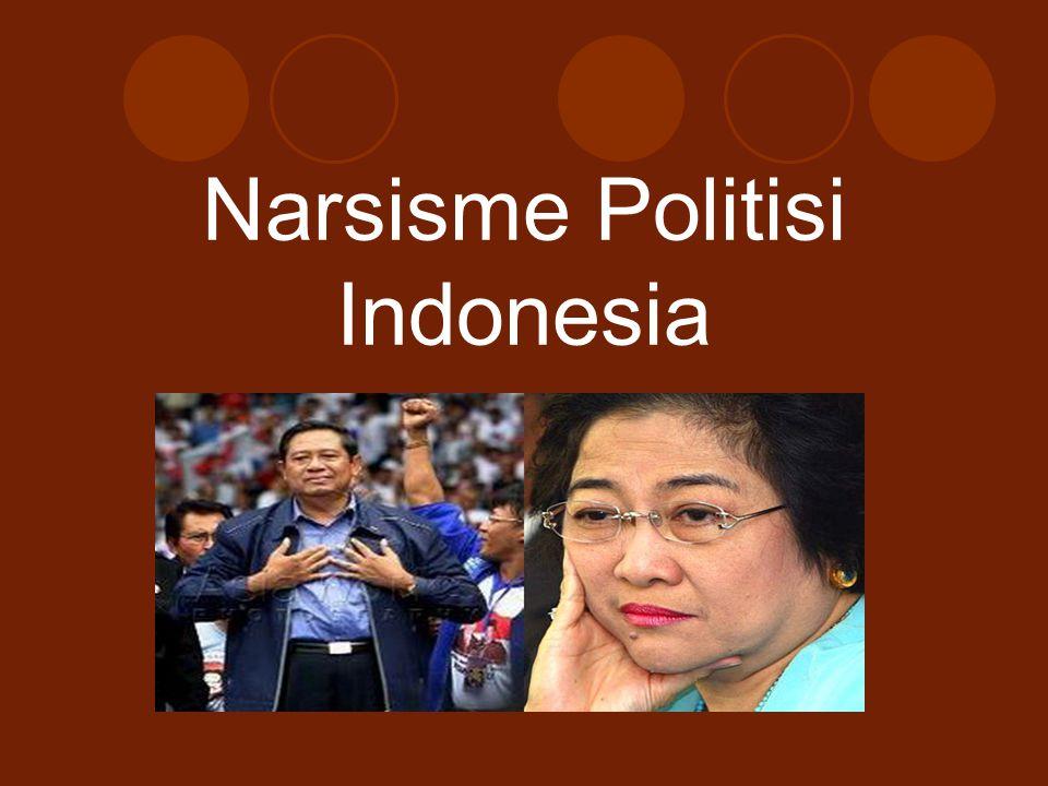 Narsisme Politisi Indonesia
