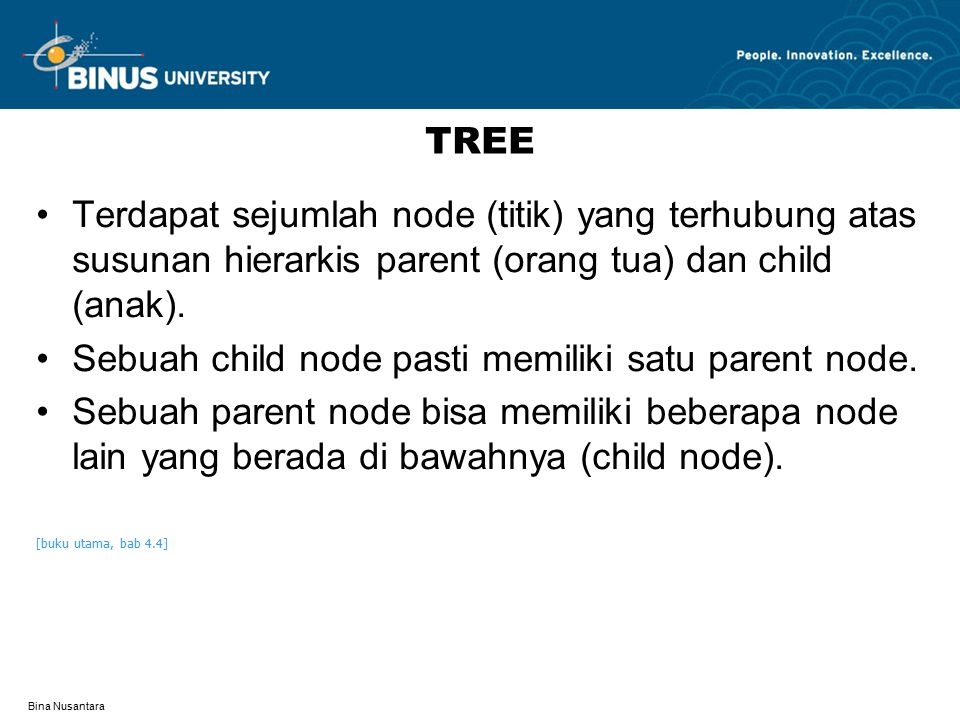 Bina Nusantara LATIHAN Uraikan perbedaan implementasi Tree dengan menggunakan array dan pointer!