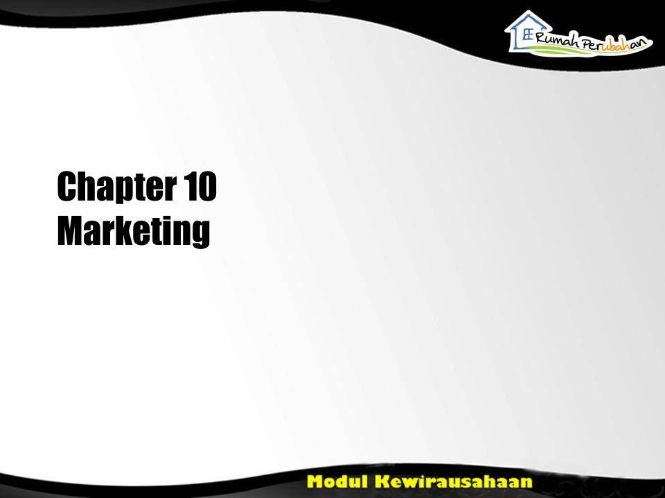 Learning Objectives Menjelaskan konsep pemasaran Menjelaskan strategi pemasaran dan taktik Menjelaskan konsep bauran pemasaran