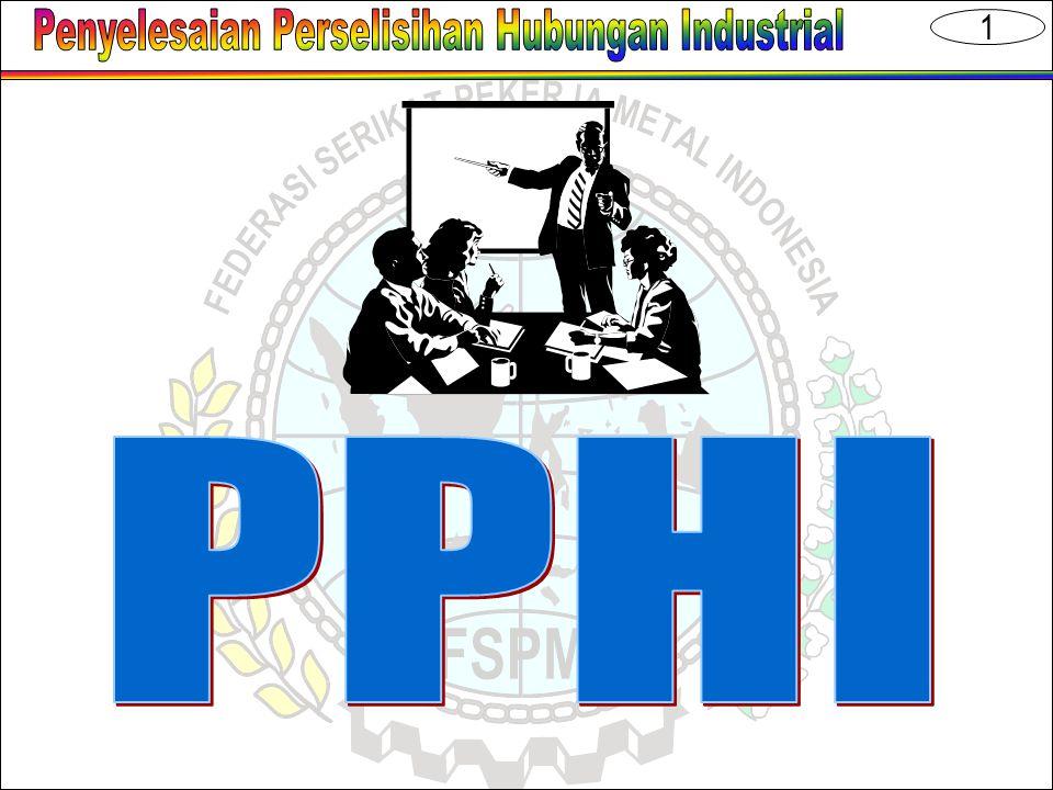 2  Pengadilan Hubungan Industrial  Tata Cara Penyelesaian PHI  Penyelesaian Perselisihan melalui Pengadilan HI  Jenis Perselisihan Hubungan Industrial  Sanksi Administrasi dan Ketentuan Pidana