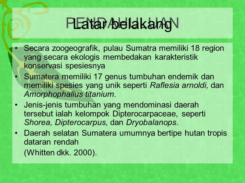 Secara zoogeografik, pulau Sumatra memiliki 18 region yang secara ekologis membedakan karakteristik konservasi spesiesnya Sumatera memiliki 17 genus tumbuhan endemik dan memiliki spesies yang unik seperti Raflesia arnoldi, dan Amorphophallus titanium.