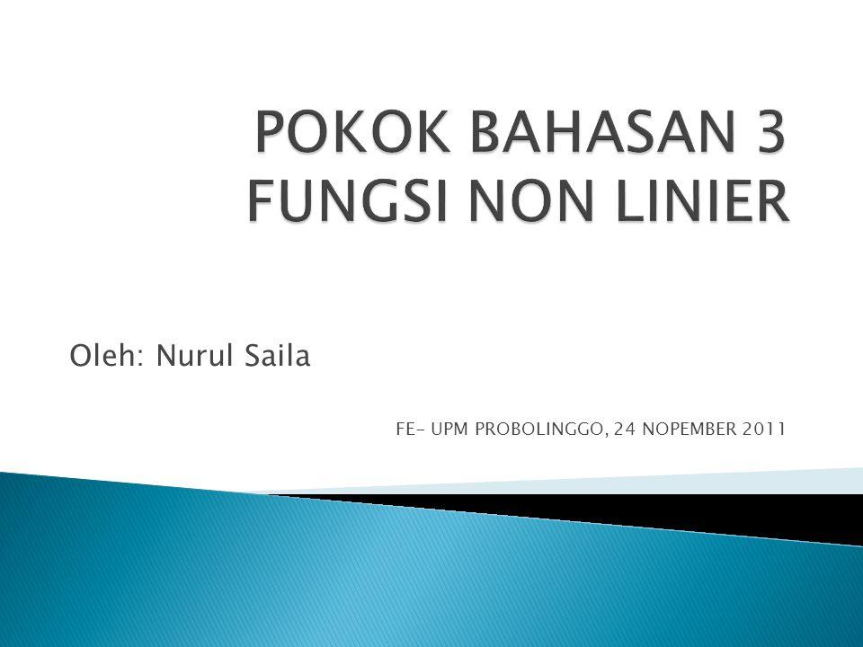 Oleh: Nurul Saila FE- UPM PROBOLINGGO, 24 NOPEMBER 2011