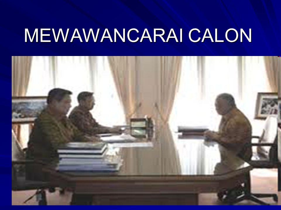 MEWAWANCARAI CALON