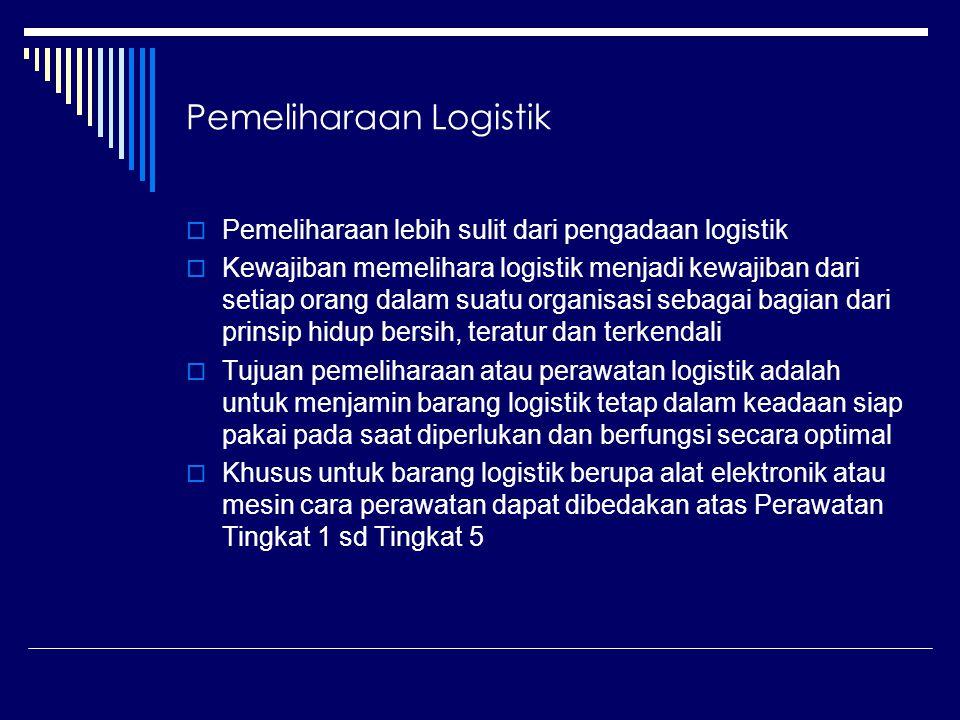 Arti penting & Tujuan Pemeliharaan Pemeliharaan logistik adalah kegiatan untuk mempertahankam kondisi tehnis, daya guna,dan hasil guna logistik baik yang bersifat preventif maupun sehingga logistikdalam keadaan siap pakai dan umur pakainya lebih optimal