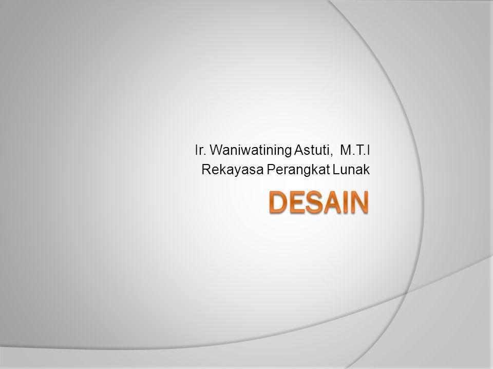 Ir. Waniwatining Astuti, M.T.I Rekayasa Perangkat Lunak