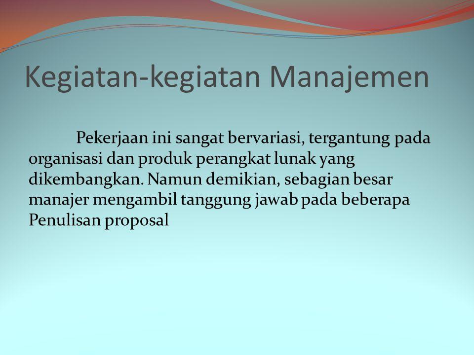 Manajer risioko sangat penting bagi proyek perangkat lunak akibat adanya ketidakpastian yang dihadapi sebagian besar proyek.