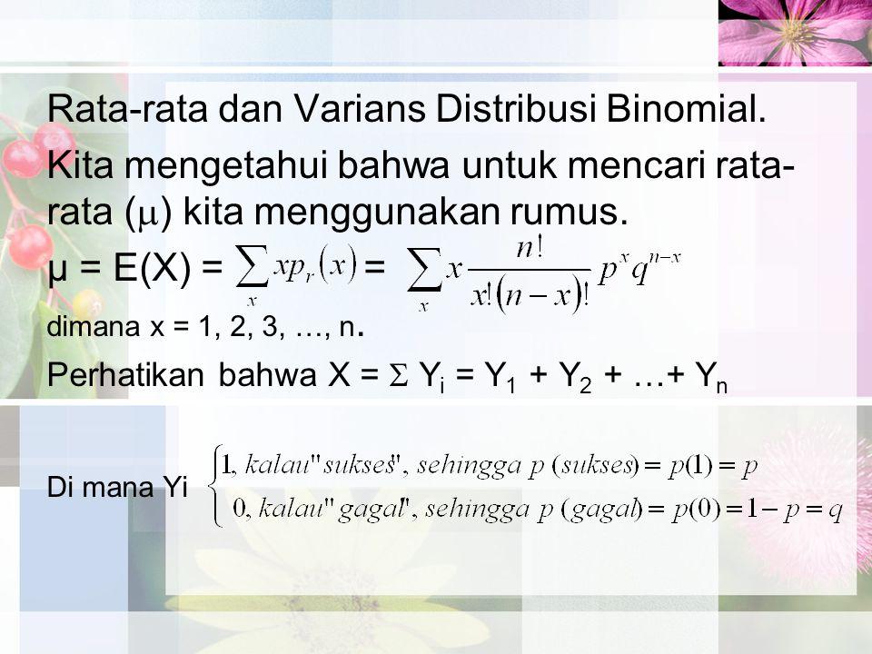 Rata-rata dan Varians Distribusi Binomial.