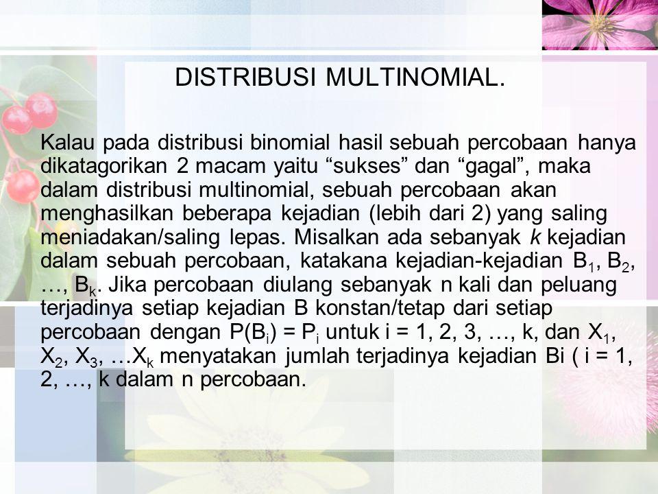 DISTRIBUSI MULTINOMIAL.