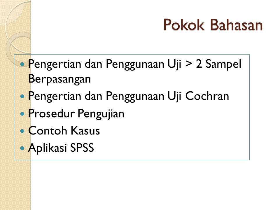 Aplikasi di SPSS 1.Klik Analyze > Nonparametric > K Related Sampel 2.