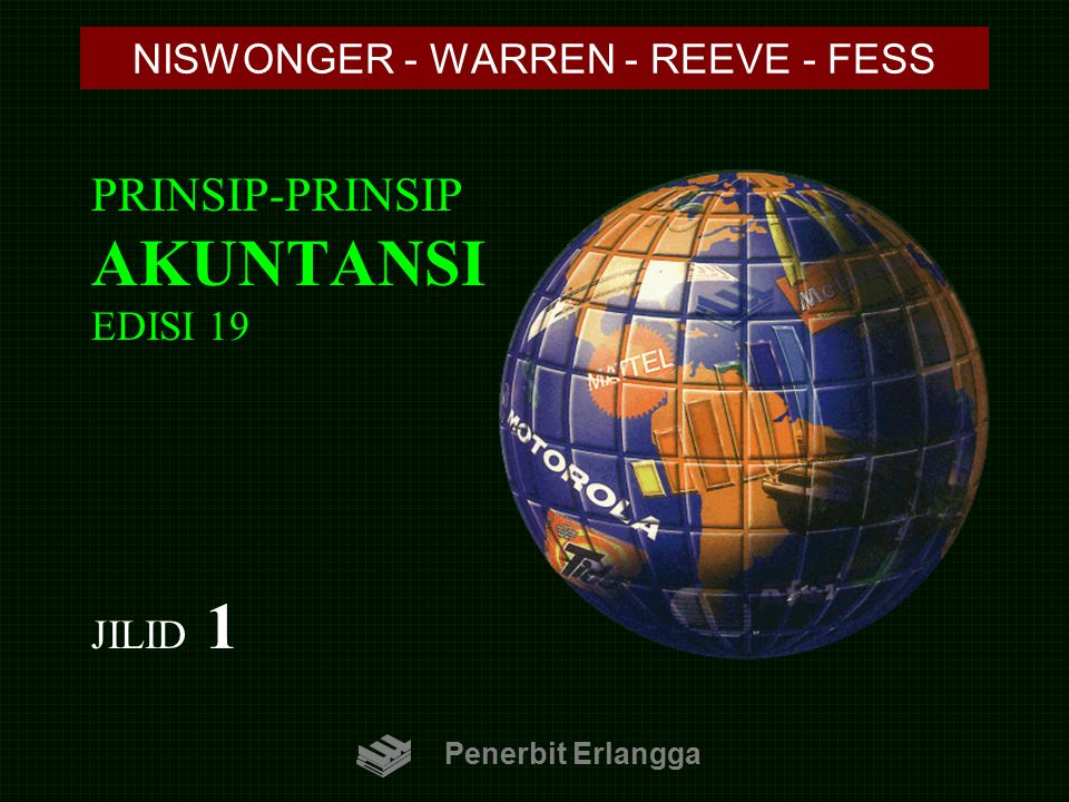 PRINSIP-PRINSIP AKUNTANSI EDISI 19 JILID 1 NISWONGER - WARREN - REEVE - FESS Penerbit Erlangga