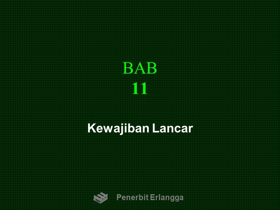 BAB 11 Penerbit Erlangga Kewajiban Lancar