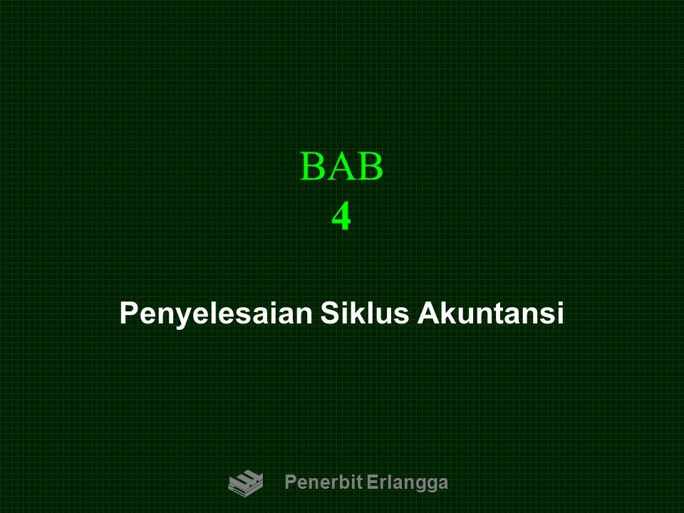 BAB 4 Penerbit Erlangga Penyelesaian Siklus Akuntansi