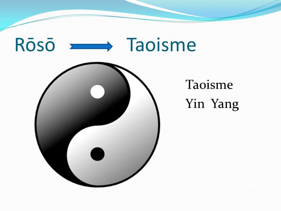 RōsōTaoisme Taoisme Yin Yang