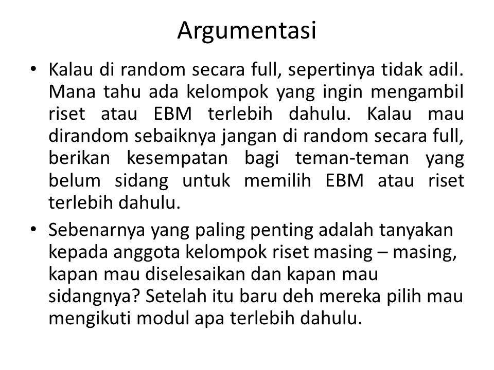 Argumentasi Kalau di random secara full, sepertinya tidak adil.