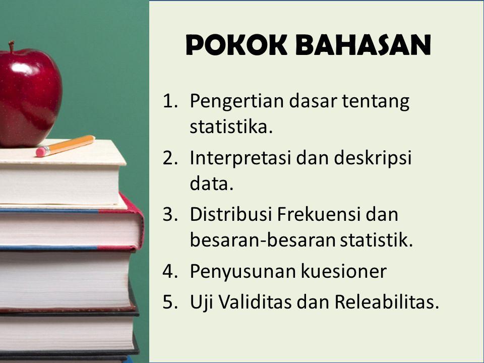 POKOK BAHASAN 1.Pengertian dasar tentang statistika.