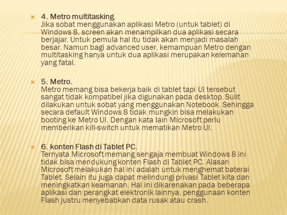  4.Metro multitasking.