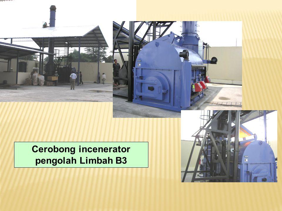 Cerobong incenerator pengolah Limbah B3