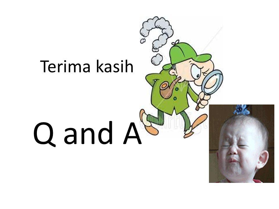 Terima kasih Q and A