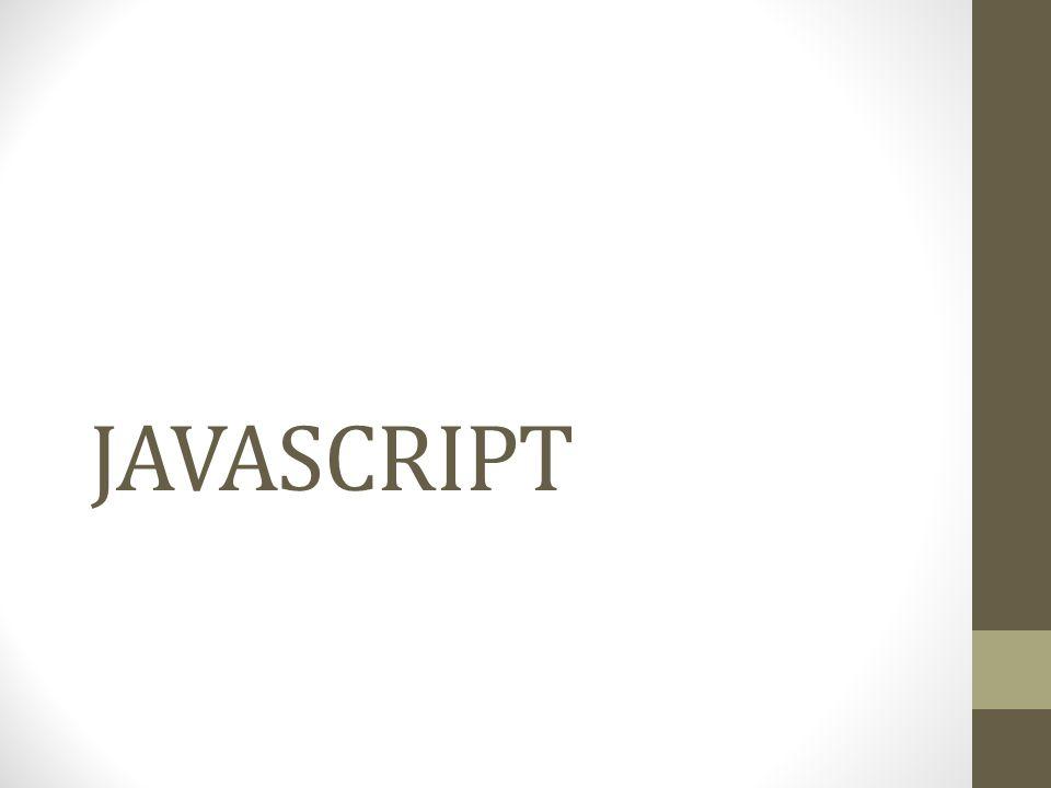 Apa itu JAVASCRIPT JavaScript merupakan salah satu dari sekian banyak script permrograman web.