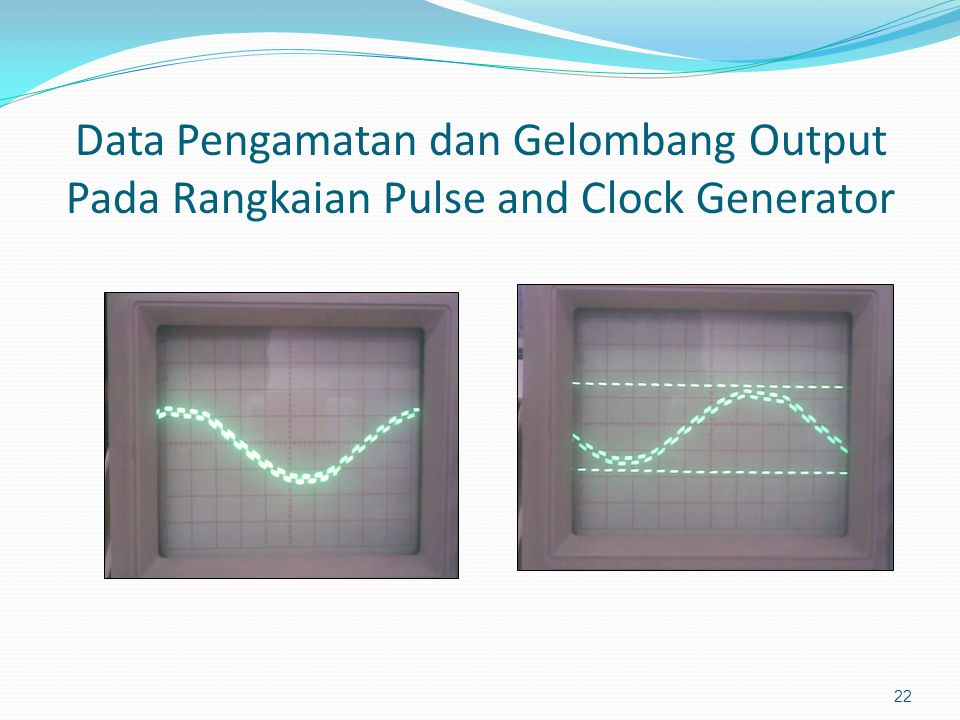 Rangkaian Pulse and Clock Generator 21