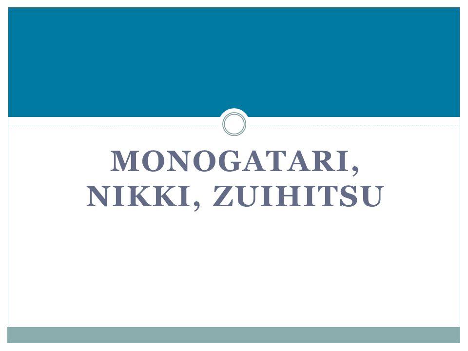 MONOGATARI, NIKKI, ZUIHITSU