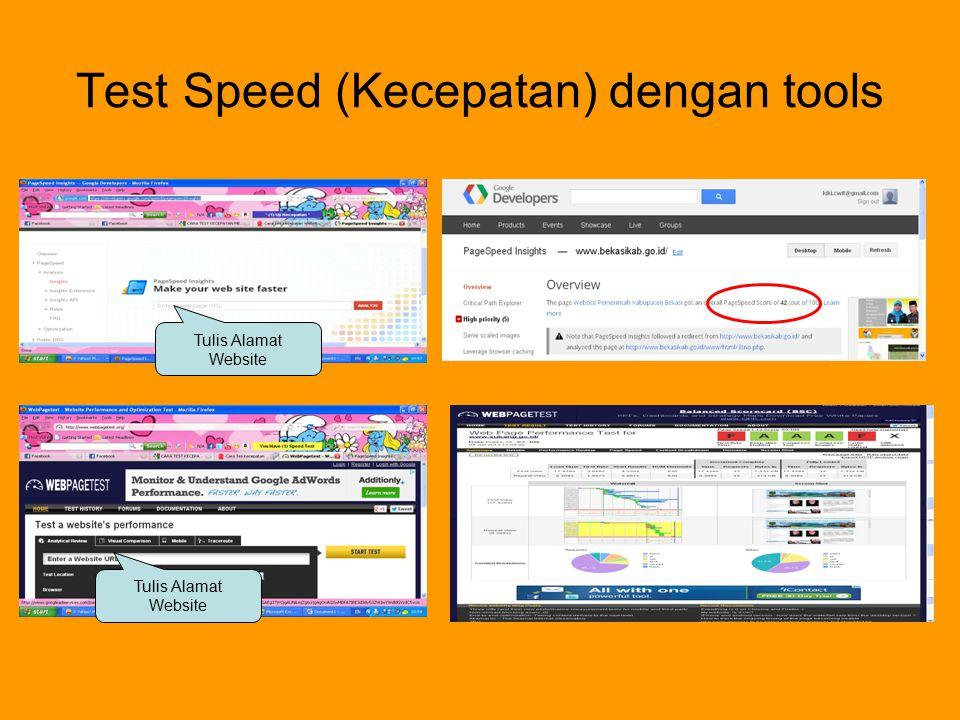 Test Speed (Kecepatan) dengan tools Tulis Alamat Website