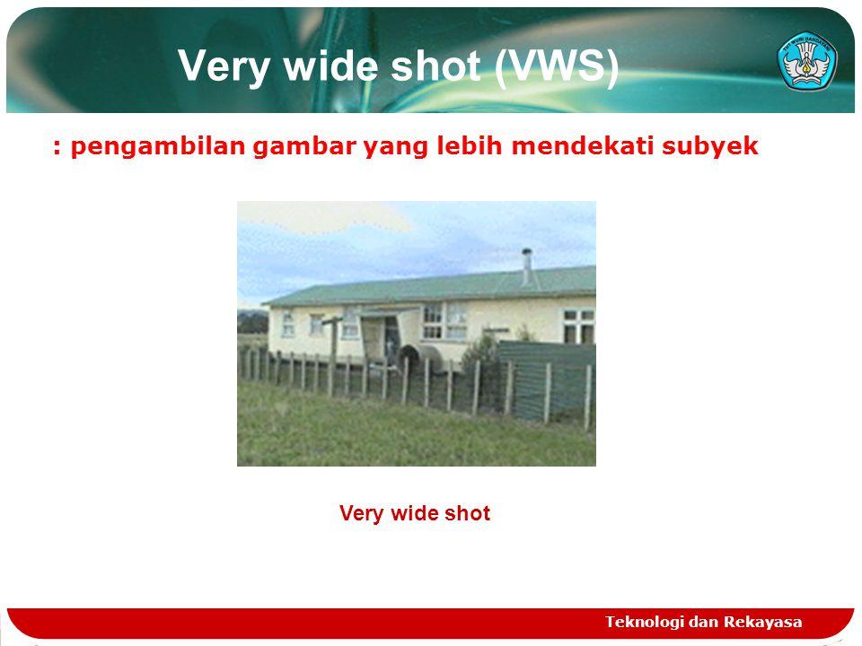 Extreme wide shot (EWS) : penglihatan subyek dari jarak sangat jauh yang pengambil gambar tidak dapat melihat dengan mata sendiri.