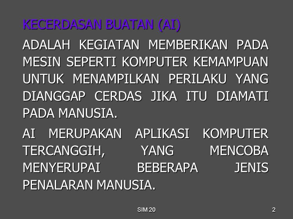 SIM 2013 4.MEMBUAT KEPUTUSAN LEBIH KONSISTEN.