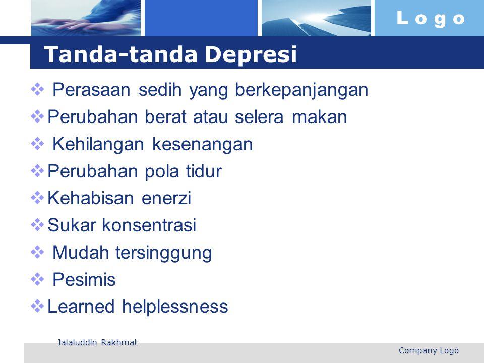 L o g o Tanda-tanda Depresi  Perasaan sedih yang berkepanjangan  Perubahan berat atau selera makan  Kehilangan kesenangan  Perubahan pola tidur 