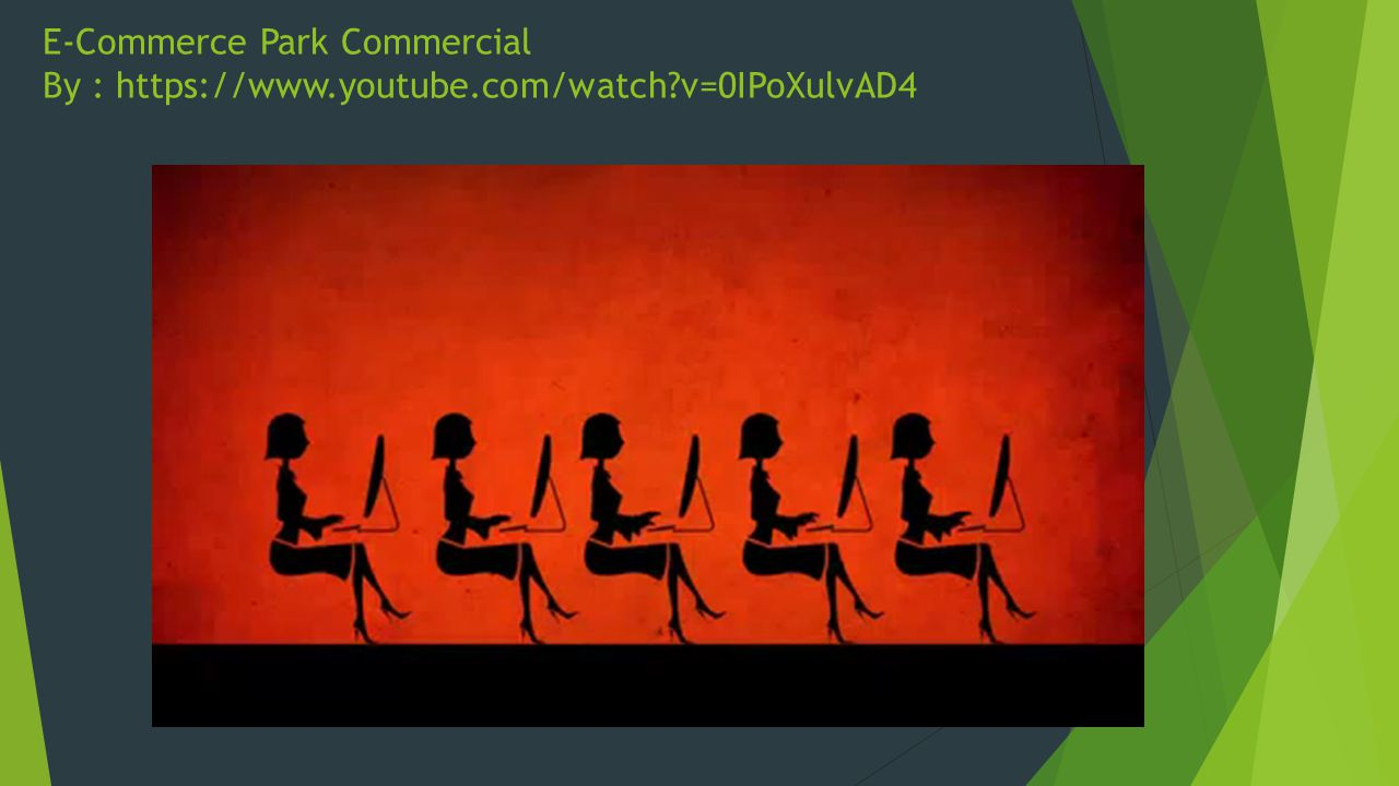 E-Commerce Park Commercial By : https://www.youtube.com/watch?v=0IPoXulvAD4